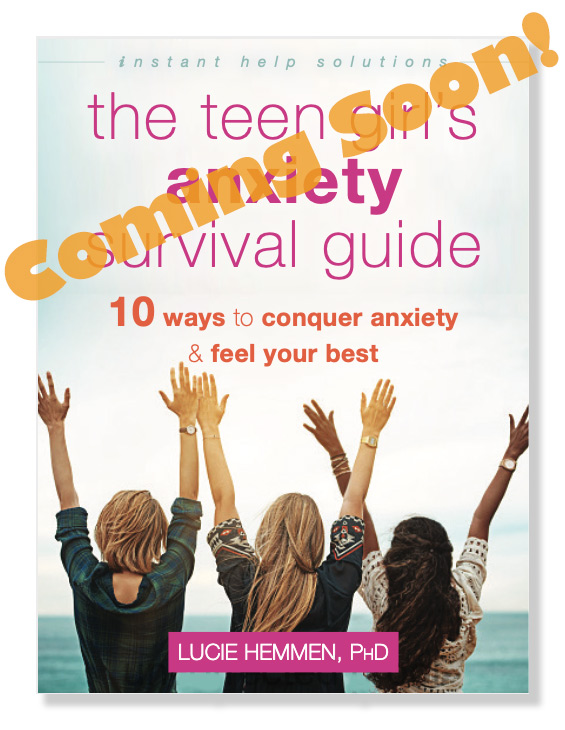 The-Teen-Girl's-Anxiety-Survival-Guide-Coming-Soon